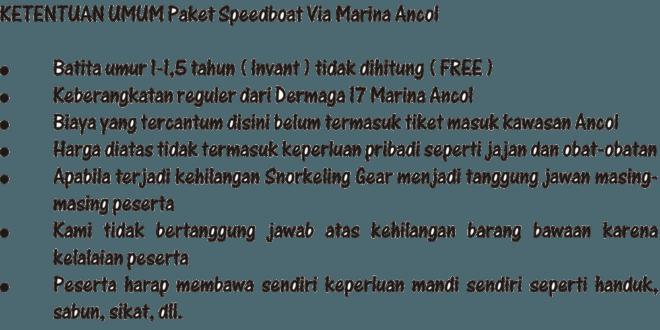 Ketentuan Umum Paket Speedboat via Marina Ancol